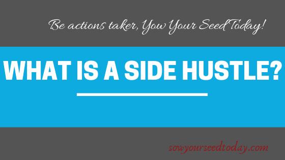 what is side hustle? side hustle definitionbn