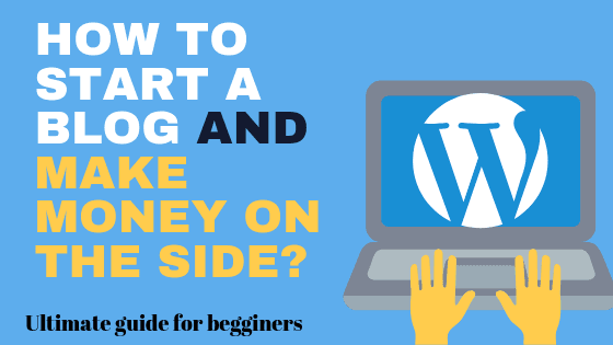 How to create a website and make money on the side (A ultimate guide for beginners)