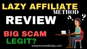 Lazy Affiliate Method review: Is it a scam or legit?