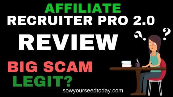 Affiliate Recruiter Pro 2.0 review: Is it a scam or legit?