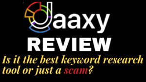 Is JAAXY a scam or the best keyword research tool?