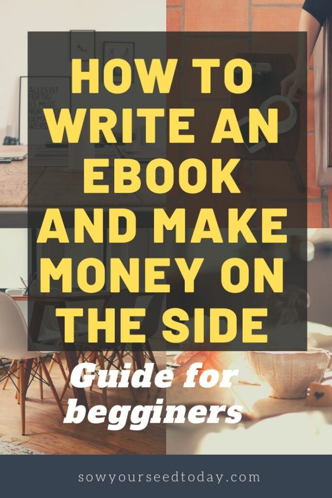 How to write an eBook and Make money on the side pinterest pin image