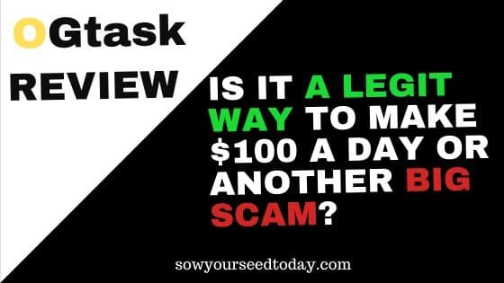 OGtask review: Is it a scam or a legit way to make $100 per day?