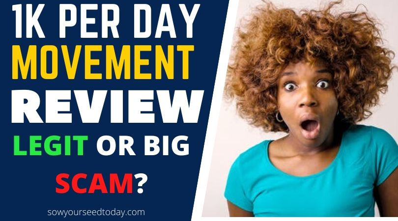 1k Per Day Movement review: Is it a scam or legit program to make $1000 per day?
