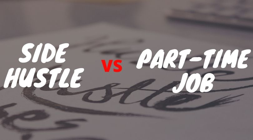 Side hustle vs Part time job