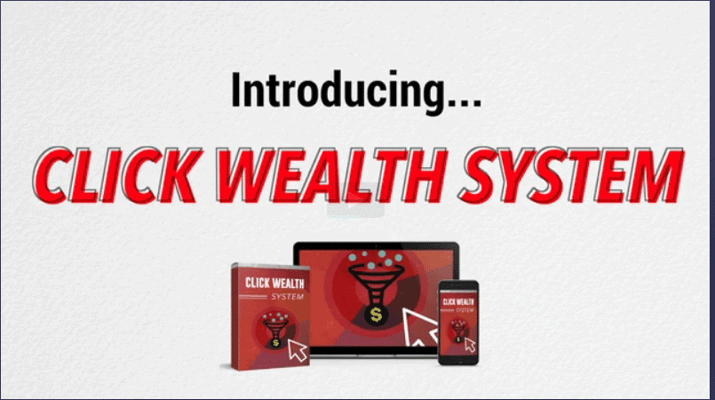 What is Click Wealth System about