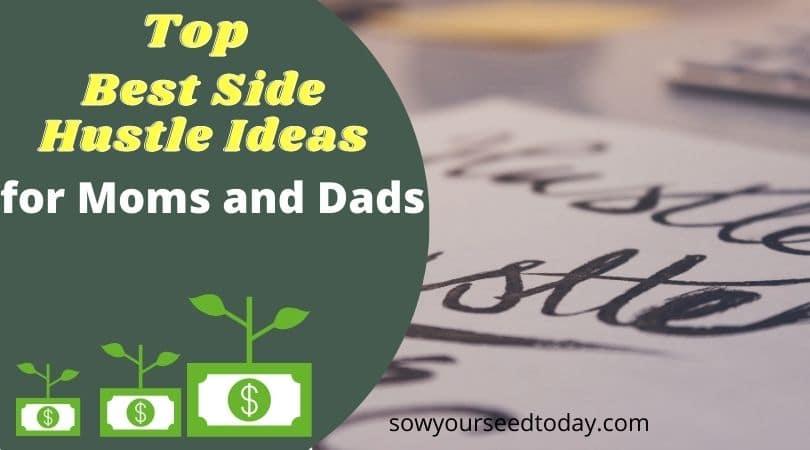 best side hustle ideas for moms