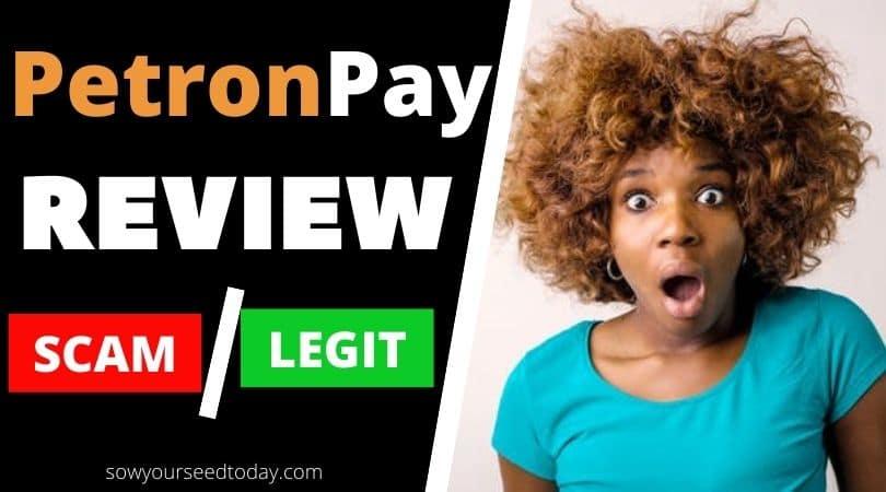 Honest Petronpay review