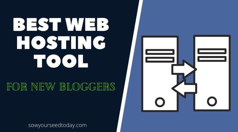best blogging tools for beginners: web hosting