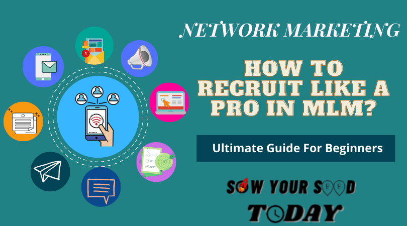 How to recruit in MLM