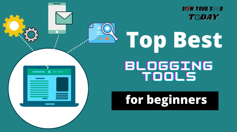 Top best bloggings tools-min