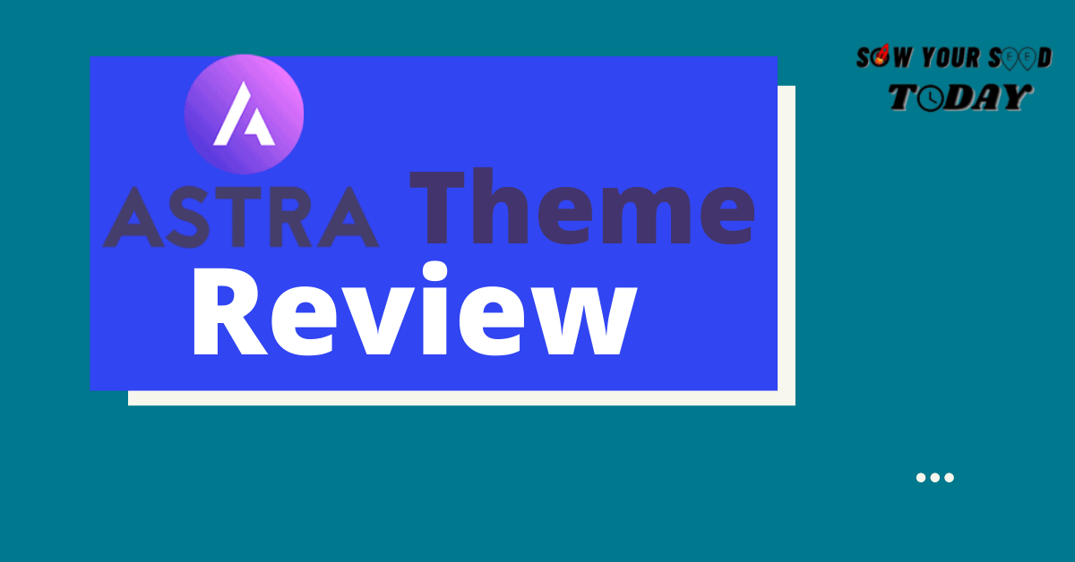 Astra Pro Theme Review