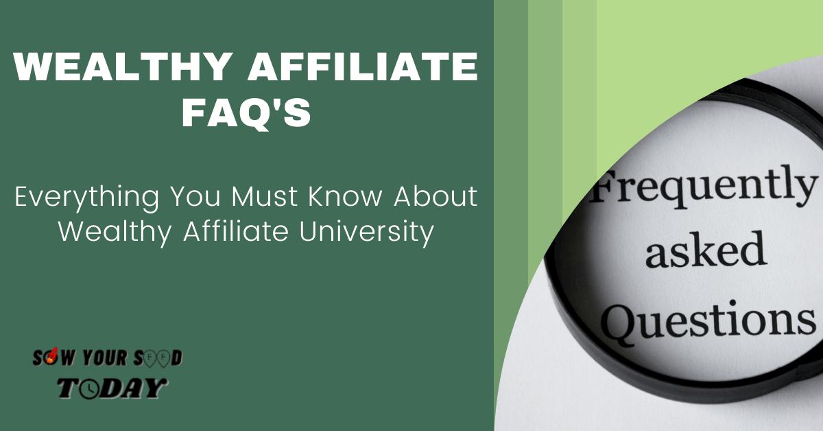 Wealthy Affiliate FAQ