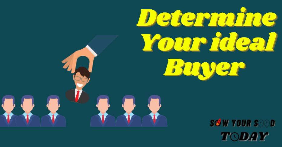 Determine your buyer persona