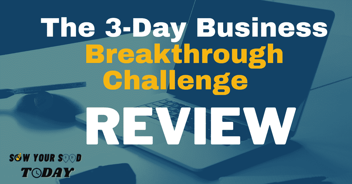 3-Day Business Breakthrough Challenge review